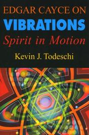 Cover of: Edgar Cayce on Vibrations | Kevin J. Todeschi