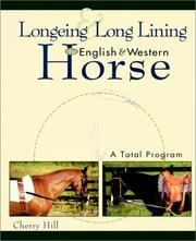 Cover of: Longeing and Long Lining, The English and Western Horse