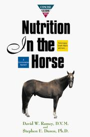 Cover of: Concise guide to nutrition in the horse | David W. Ramey