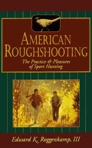 American roughshooting by Edward K. Roggenkamp