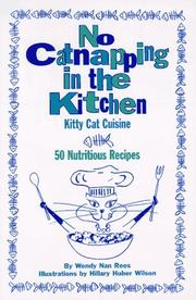 Cover of: No catnapping in the kitchen: kitty cat cuisine