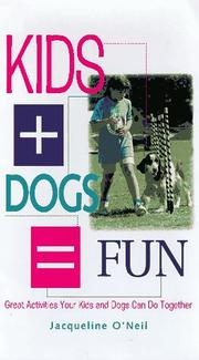 Cover of: Kids + dogs = fun