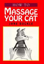 Cover of: How to massage your cat