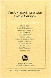Cover of: The United States and Latin America (Foreign Affairs Editors' Choice)