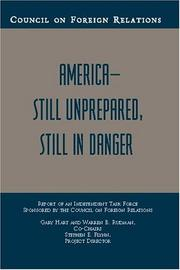 Cover of: America--Still Unprepared, Still in Danger (Council on Foreign Relations (Council on Foreign Relations Press)) | Gary Hart and Warren B. Rudman, Co-chairs