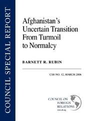 Cover of: Afghanistan's Uncertain Transition from Turmoil to Normalcy (Csr)
