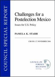 Cover of: Challenges for a Postelection Mexico | Pamela K. Starr