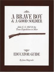 Cover of: A Brave Boy & a Good Soldier | Jana Magruder