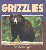 Cover of: Grizzlies | Lynn M. Stone
