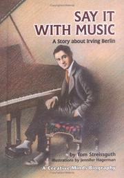 Cover of: Say It with Music: a story about Irving Berlin