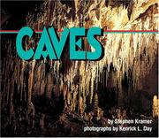 Cover of: Caves (Nature in Action) | Stephen P. Kramer