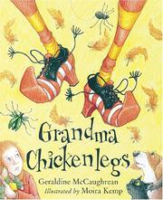 Cover of: Grandma Chickenlegs (Picture Books) | Geraldine McCaughrean