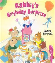 Cover of: Rabbit's birthday surprise | Mark Birchall