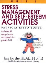 Cover of: Stress-management and self-esteem activities | Patricia Rizzo Toner