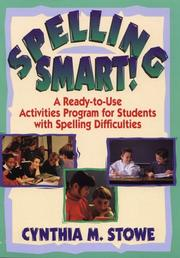 Cover of: Spelling smart! | Cynthia Stowe