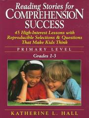 Reading stories for comprehension success by Katherine L. Hall