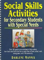 Cover of: Social skills activities for secondary students with special needs | Darlene Mannix