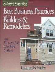 Cover of: Best business practices for builders & remodelers | Thomas N. Frisby