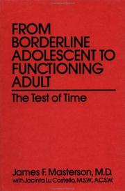 Cover of: From borderline adolescent to functioning adult | James F. Masterson