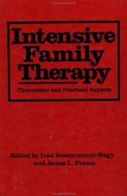 Cover of: Intensive Family Therapy | Boszormenyi-Nag