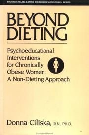 Cover of: Beyond dieting | Donna Ciliska