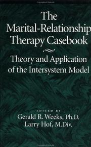 Cover of: The Marital-Relationship Therapy Casebook | Gerald Weeks