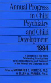 Cover of: Annual Progress in Child Psychiatry and Child Development 1994 (Annual Progress in Child Psychiatry and Child Development)