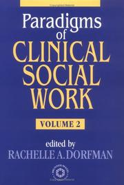 Cover of: Paradigms Of Clinical Social Work Vol. 2 (Paradigms of Clinical Social Work) | Rachelle A. Dorfman