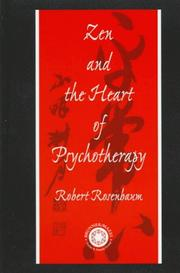 Cover of: Zen and the heart of psychotherapy
