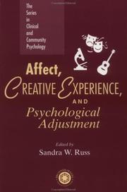 Cover of: Affect, Creative Experience, And Psychological Adjustment (The Series in Clinical and Community Psychology) | Sandra W. Russ