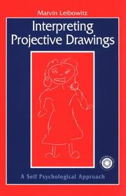 Cover of: Interpreting Projective Drawings | Marvi Leibowitz