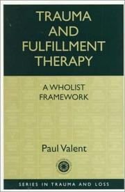 Cover of: Trauma and Fulfillment Therapy