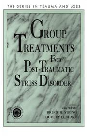 Cover of: Group Treatment for Post Traumatic Stress Disorder
