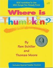 Cover of: Where is Thumbkin? | Pamela Byrne Schiller
