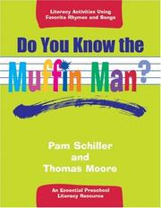 Cover of: Do You Know the Muffin Man?: An Essential Preschool Literacy Resource  | Pam Schiller