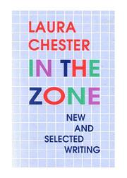 Cover of: In the Zone | Laura Chester