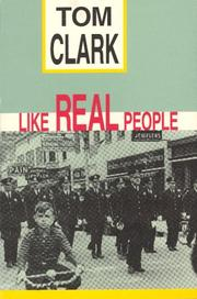 Cover of: Like real people | Tom Clark