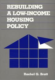 Cover of: Rebuilding a Low-Income Housing Policy