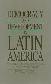 Cover of: Democracy and Development in Latin America: Economics, Politics and Religion in the Post-War Period