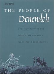 The People of Denendeh by June Helm