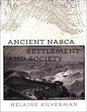Ancient Nasca Settlement and Society by Helaine Silverman
