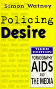 Cover of: Policing desire | Simon Watney