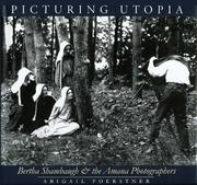 Cover of: Picturing Utopia | Abigail Foerstner