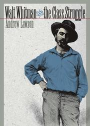 Cover of: Walt Whitman and the Class Struggle (Iowa Whitman Series) | Andrew Lawson