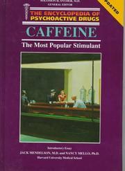Caffeine, the most popular stimulant