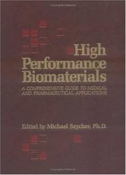 Cover of: High Performance Biomaterials | Michael Szycher