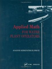 Cover of: Applied math for water plant operators | Joanne Kirkpatrick Price