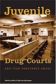 Juvenile Drug Courts And Teen Substance Abuse by