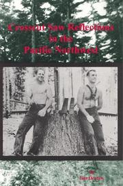 Cover of: Crosscut saw reflections in the Pacific Northwest