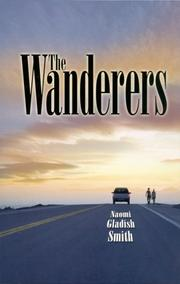Cover of: The Wanderers | Naomi Gladish Smith
